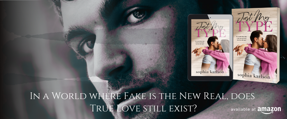 JustMyType_by_SophiaKarlson_ContemporaryRomance_Banner